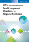 Multicomponent Reactions in Organic Synthesis (3527332375) cover image