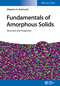 Fundamentals of Amorphous Solids: Structure and Properties (3527337075) cover image