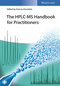 The HPLC-MS Handbook for Practioners (3527343075) cover image