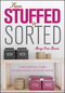 From Stuffed to Sorted: Your Essential Guide To Organising, Room By Room (0730378276) cover image