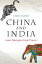 China and India: Asia's Emergent Great Powers (0745689876) cover image