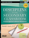 Discipline in the Secondary Classroom: A Positive Approach to Behavior Management, with DVD, 3rd Edition (1118450876) cover image