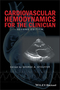 Cardiovascular Hemodynamics for the Clinician, 2nd Edition (1119066476) cover image