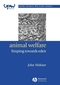 Animal Welfare: Limping Towards Eden: A Practical Approach to Redressing the Problem of Our Dominion Over the Animals (1405118776) cover image