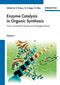 Enzyme Catalysis in Organic Synthesis, 3 Volume Set, 3rd, Completely Revised and Enlarged Edition (3527325476) cover image