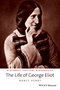 The Life of George Eliot: A Critical Biography (1118917677) cover image