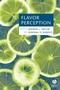 Flavor Perception (1405116277) cover image
