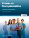 Primer on Transplantation, 3rd Edition (1405142677) cover image