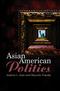 Asian American Politics (0745634478) cover image