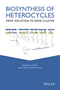 Biosynthesis of Heterocycles: From Isolation to Gene Cluster (1118028678) cover image