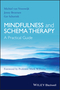 Mindfulness and Schema Therapy: A Practical Guide (1118753178) cover image