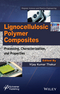 Lignocellulosic Polymer Composites: Processing, Characterization, and Properties (1118773578) cover image