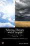 Schema Therapy with Couples: A Practitioner's Guide to Healing Relationships (1118972678) cover image