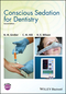 Conscious Sedation for Dentistry, 2nd Edition (1119274478) cover image