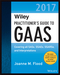 Wiley Practitioner's Guide to GAAS 2017: Covering all SASs, SSAEs, SSARSs, and Interpretations (1119373778) cover image