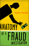 Anatomy of a Fraud Investigation: From Detection to Prosecution (0470560479) cover image
