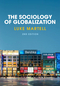 The Sociology of Globalization, 2nd Edition (0745689779) cover image
