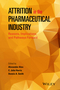 Attrition in the Pharmaceutical Industry: Reasons, Implications, and Pathways Forward (1118679679) cover image