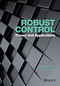 Robust Control: Theory and Applications (1118754379) cover image