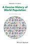 A Concise History of World Population, 6th Edition (1119029279) cover image