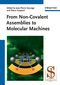 From Non-Covalent Assemblies to Molecular Machines (3527322779) cover image