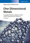 One-Dimensional Metals: Conjugated Polymers, Organic Crystals, Carbon Nanotubes and Graphene, 3rd Edition (3527335579) cover image