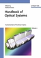 Handbook of Optical Systems, Volume 1: Fundamentals of Technical Optics (3527403779) cover image