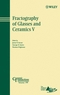 Fractography of Glasses and Ceramics V (047009737X) cover image