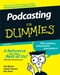 Podcasting For Dummies, 2nd Edition (047027557X) cover image
