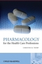 Pharmacology for the Health Care Professions (047051017X) cover image