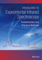 Introduction to Experimental Infrared Spectroscopy: Fundamentals and Practical Methods (047066567X) cover image
