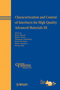 Characterization and Control of Interfaces for High Quality Advanced Materials III: Ceramic Transactions, Volume 219 (047090917X) cover image
