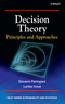 Decision Theory: Principles and Approaches (047149657X) cover image