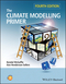 The Climate Modelling Primer, 4th Edition (111994337X) cover image