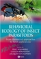 Behavioural Ecology of Insect Parasitoids: From theoretical approaches to field applications (140516347X) cover image