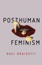 Posthuman Feminism (150951807X) cover image