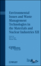 Environmental Issues and Waste Management Technologies in the Materials and Nuclear Industries XII (0470408480) cover image