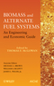 Biomass and Alternate Fuel Systems: An Engineering and Economic Guide (0470410280) cover image