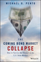 The Coming Bond Market Collapse: How to Survive the Demise of the U.S. Debt Market (1118457080) cover image