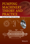 Pumping Machinery Theory and Practice (1118932080) cover image