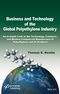 Business and Technology of the Global Polyethylene Industry: An In-depth Look at the History, Technology, Catalysts, and Modern Commercial Manufacture of Polyethylene and Its Products (1118945980) cover image