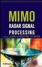 MIMO Radar Signal Processing (0470178981) cover image