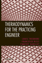 Thermodynamics for the Practicing Engineer (0470444681) cover image