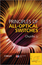 Principles of All-Optical Switching (1118188381) cover image