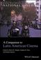 A Companion to Latin American Cinema (1118552881) cover image