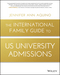 The International Family Guide to US University Admissions (1119370981) cover image