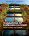 Foundations of Sustainable Business: Theory, Function, and Strategy (EHEP003181) cover image