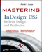 Mastering InDesign CS5 for Print Design and Production (0470650982) cover image