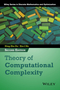 Theory of Computational Complexity, 2nd Edition (1118306082) cover image