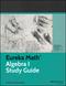 Eureka Math Algebra I Study Guide (1118533682) cover image